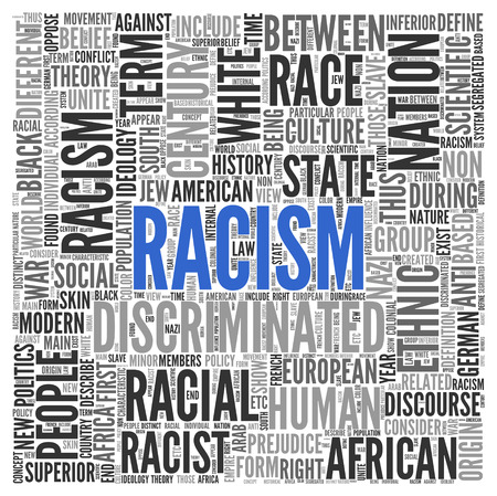 discourse: Close up Blue RACISM Text at the Center of Word Tag Cloud on White Background.