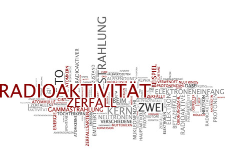 gamma radiation: Word cloud of radioactivity in German language Stock Photo