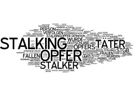 stalking: Word cloud of stalking in German language Stock Photo