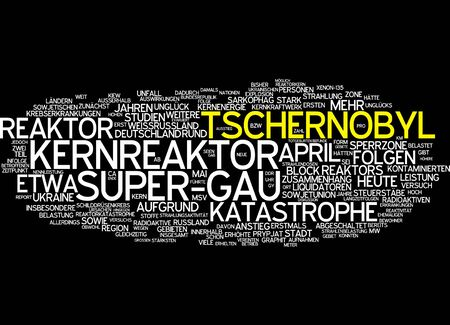 chernobyl: Word cloud of chernobyl nuclear meltdown in German language Stock Photo