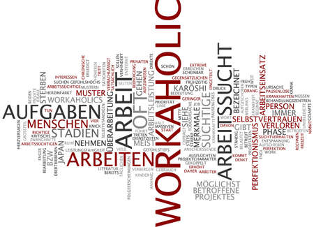 workaholic: Word cloud of workaholic in German language Stock Photo