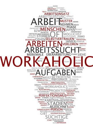 workaholic: Word cloud of workaholic in German language Stock Photo