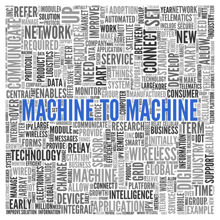 tag cloud: Close up Blue MACHINE TO MACHINE Text at the Center of Word Tag Cloud on White Background.