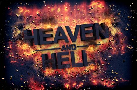 heaven and hell: Burning embers and exploding flames surrounding the phrase Heaven and Hell over black background