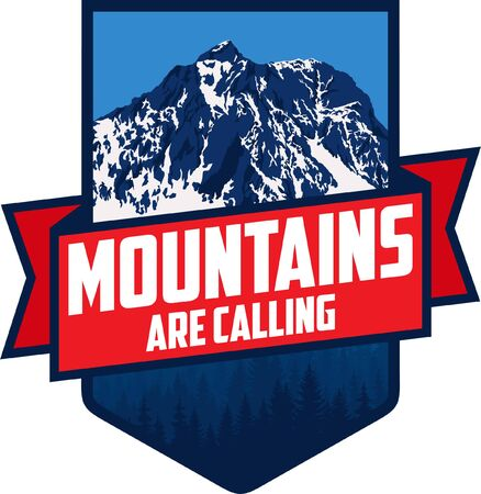 The Mountains Are Calling. Vector Outdoor Adventure Inspiring Motivation Emblem