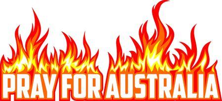Pray for Australia Save Rainforest - wildfire Vector Illustration