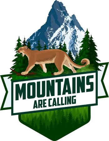 The Mountains Are Calling. vector Outdoor Adventure Inspiring Motivation Emblem   illustration with puma cougar