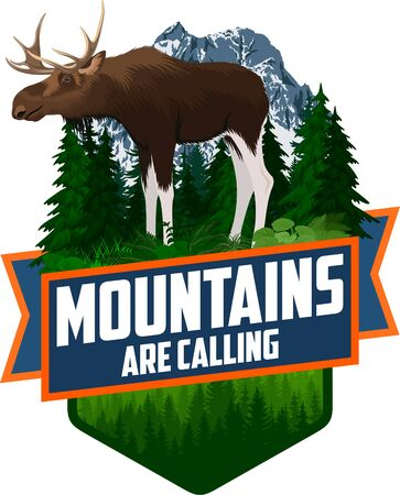 The Mountains Are Calling. vector Outdoor Adventure Inspiring Motivation Emblem  illustration with moose bull Иллюстрация