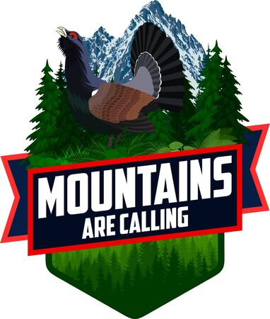 The Mountains Are Calling. vector Outdoor Adventure Inspiring Motivation Emblem logo illustration with wood grouse