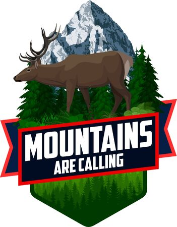 The Mountains Are Calling. vector Outdoor Adventure Inspiring Motivation Emblem   illustration with deer