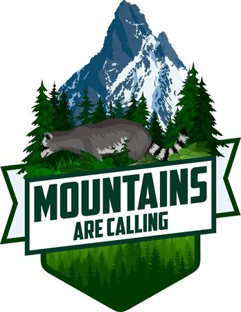 Mountains Are Calling. vector Outdoor Adventure Inspiring Motivation Emblem  illustration with racoon