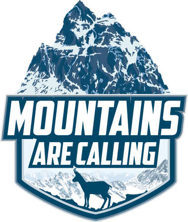 The Mountains Are Calling. vector Outdoor Adventure Inspiring Motivation Emblem logo illustration with chamois