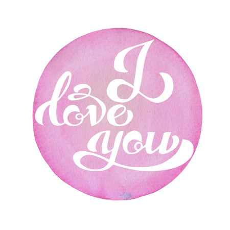 you figure: Calligraphic inscription on a pink watercolor circle background. I love you poster, banner or postcard, for design invitation and greeting card Stock Photo