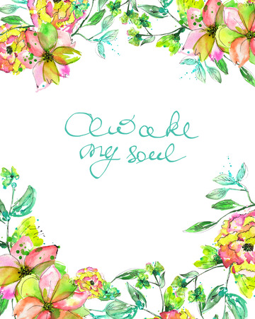 awake: Frame border, template for postcard with yellow and tender pink flowers and branches with the green and blue leaves painted in watercolor on a white background, greeting card, decoration postcard or invitation with inscription Awake my soul