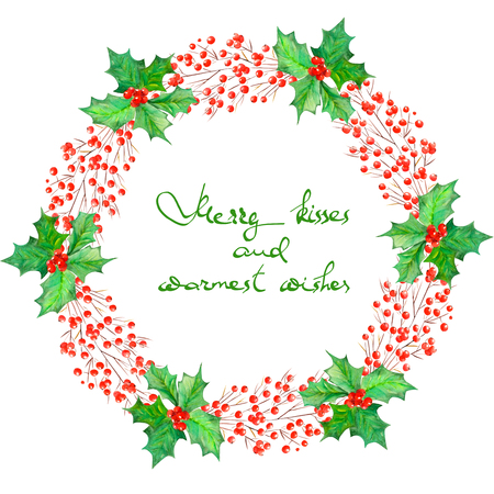 warmest: Christmas wreath frame of branches with the red berries and holly tree painted in watercolor on a white background with inscription Merry kisses and warmest wishes Stock Photo