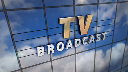TV broadcast sign on glass building. Television broadcasting, news media and telecommunication concept in 3D rendering illustration. Mirrored sky and city on modern facade. Reklamní fotografie - 154794843