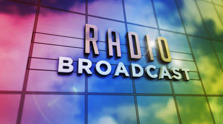 Radio broadcast sign on glass building. Broadcasting station, on air, news media and telecommunication concept in 3D rendering illustration. Mirrored sky and city on modern facade. Reklamní fotografie - 154812518