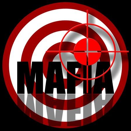 Mafia, Aiming to target with inscription, illustration over black background illustration