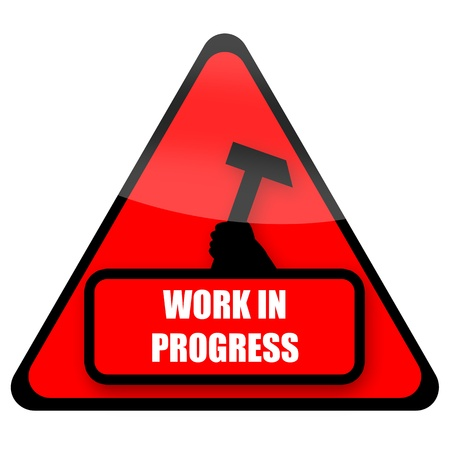 work load: Work In Progress red sign illustration isolated on white background Stock Photo