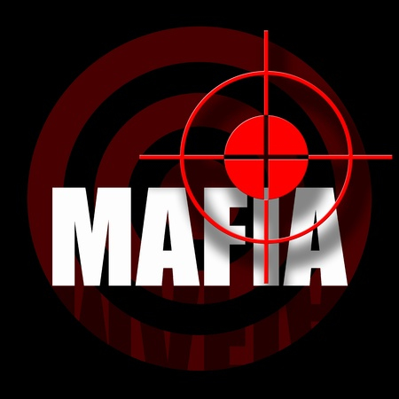 crimes: Mafia, black background with bloody red target and mafia inscription