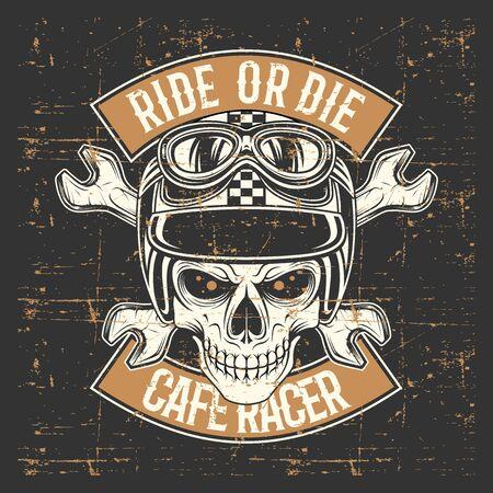 vintage grunge style  skull wearing helmet and text ride or die