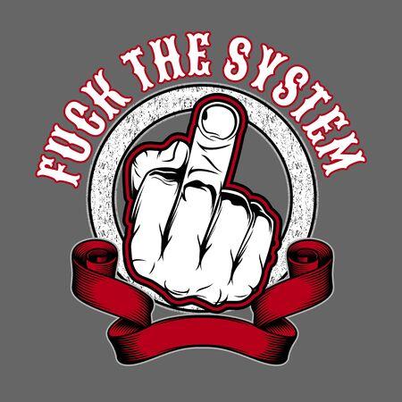 el sistema, Fuck off hand finger sign.vector dibujo a mano, diseños de camisetas, moteros, jockey de discos, caballeros, peluqueros y muchos otros.Aislados y fáciles de editar. Ilustración vectorial - Vector Ilustración de vector