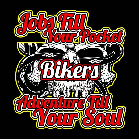 bikers quote with skull hand drawing vector