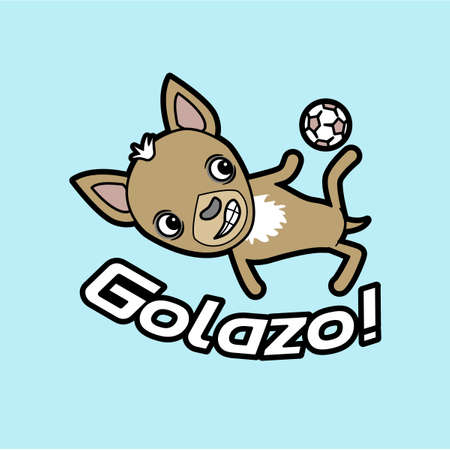 A cartoon chihuahua kicking a soccer ball with the words