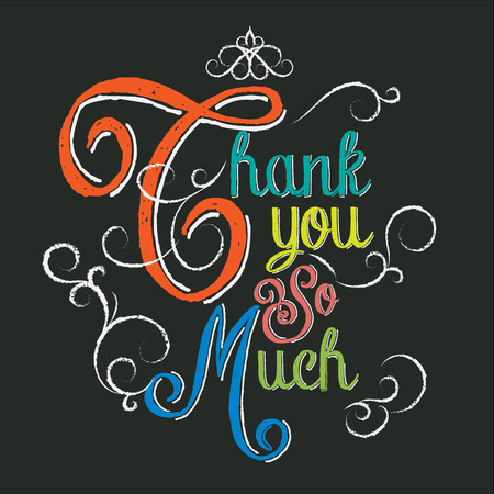 Thank You So Much hand lettering colorful chalk on black background