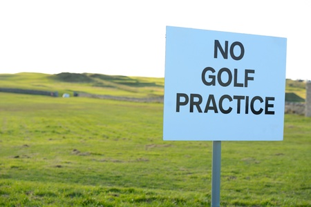 no golf practice sign is in the prohibit area Stock Photo - 16137187