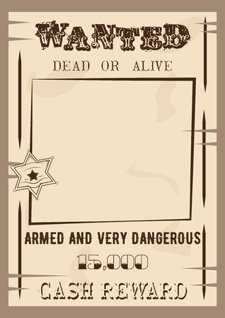 wanted poster: Wanted poster template vector illustration in vintage style. Wanted dead or live. Illustration