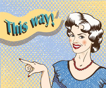 Kobieta z dymek wskazujący palec w dobrym kierunku. Ilustracja wektorowa w stylu retro komiks pop-artu. Dziewczyna pokazuje drogę.