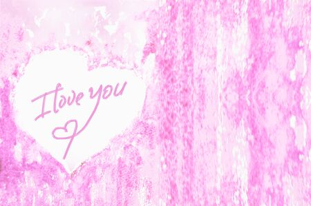 sentimental: The inscription I love you on the center of the heart, tender and pink watercolor background. A sentimental Declaration of love. Watercolor