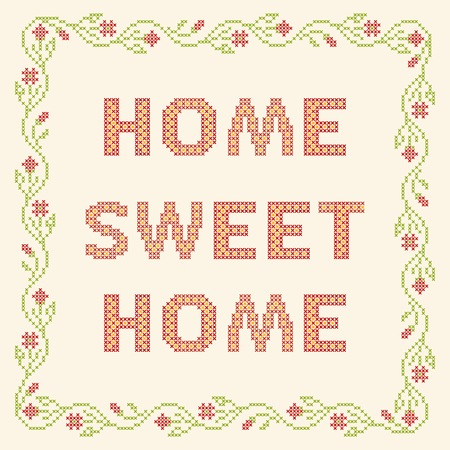 stitch: Design elements for cross-stitch embroidery. Home sweet home, vector illustration. Floral frame.