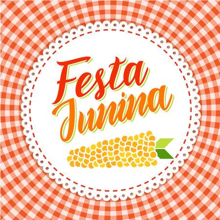 midsummer: Festa Junina illustration - traditional Brazil june festival party - Midsummer holiday. illustration - round frame with lettering Festa Junina and corn on red gingham cloth.