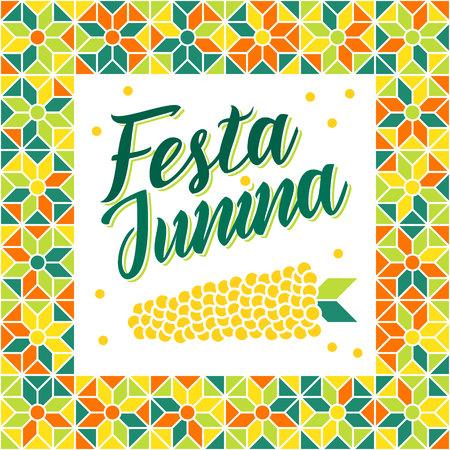 midsummer: Festa Junina illustration - traditional Brazil june festival party - Midsummer holiday. Carnival background - lettering Festa Junina, abstract festive pattern and corn. Seamless geometric pattern. Illustration