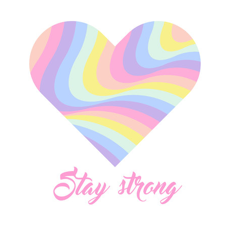 Pastel rainbow heart background, inspirational quote lettering - Stay strong. LGBTQ colors. Abstract geometric striped pattern, rainbow stripes. Vector illustration. Colorful wave, wavy LGBT flag. Ilustrace