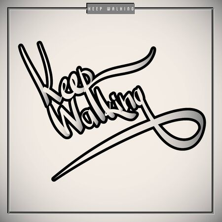 Keep walking greetings  hand lettering set (vector) Stock Vector - 15646124