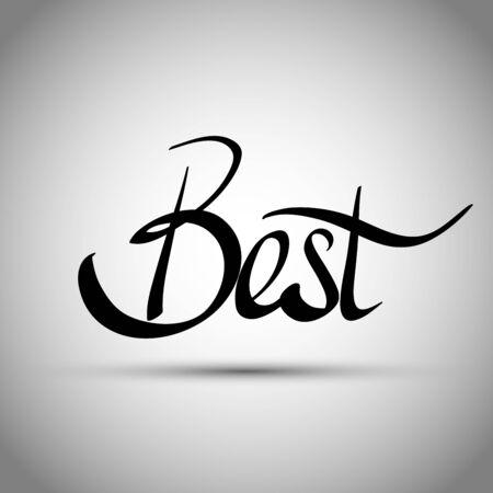 Best hand lettering -  handmade calligraphy, vector Illustration