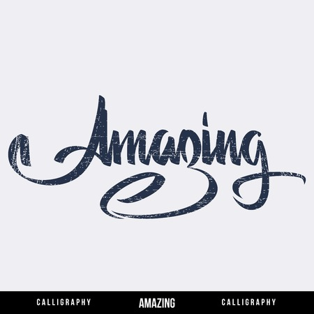 locution: Amazing hand lettering -  handmade calligraphy, vector