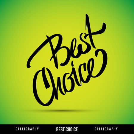 Lettering BEST CHOICE  For themes business,  holidays  Vector illustration