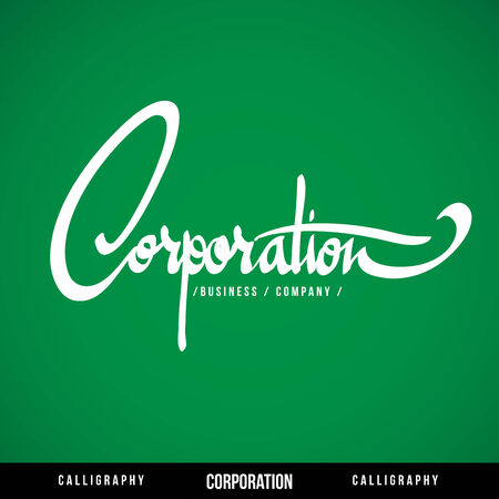 upmarket: CORPORATION Vector Lettering  Calligraphy for business