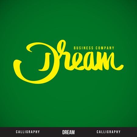 DREAM hand lettering - handmade calligraphy, vector