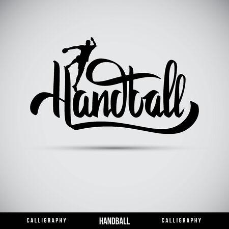 Handball hand lettering - handmade calligraphy, vector Illustration