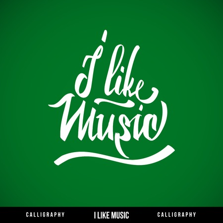 courtesy: I like music hand lettering - handmade calligraphy, vector