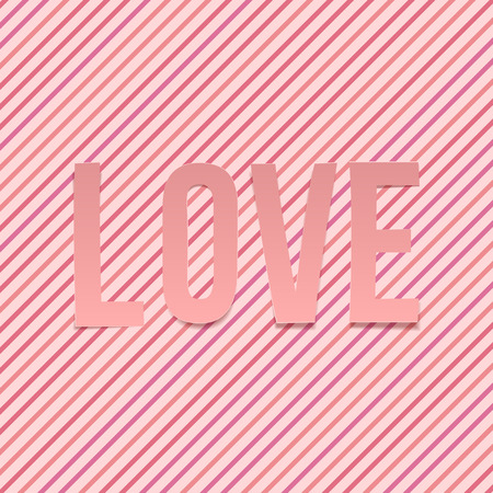 short phrase: Love paper Word on striped Background. Vector Valentines Day Lettering Illustration