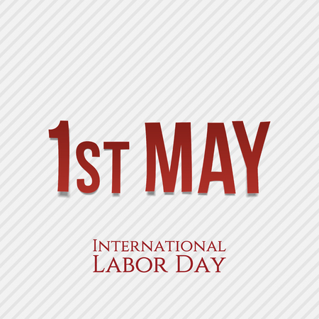 first day: First May - International Labor Day. Vector Illustration Illustration