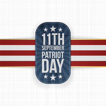patriot: Patriot Day 11th September national Label on white Textile Background.