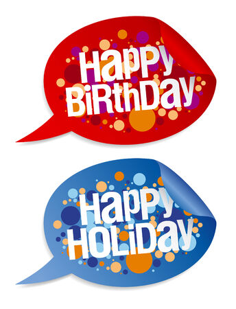 congratulations text: Happy birthday and holidays stickers in form of speech bubbles.