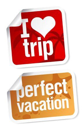 I love trip, perfect vacation labels set. Vector